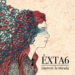 ÈXTA6 - Darrere la Mirada...